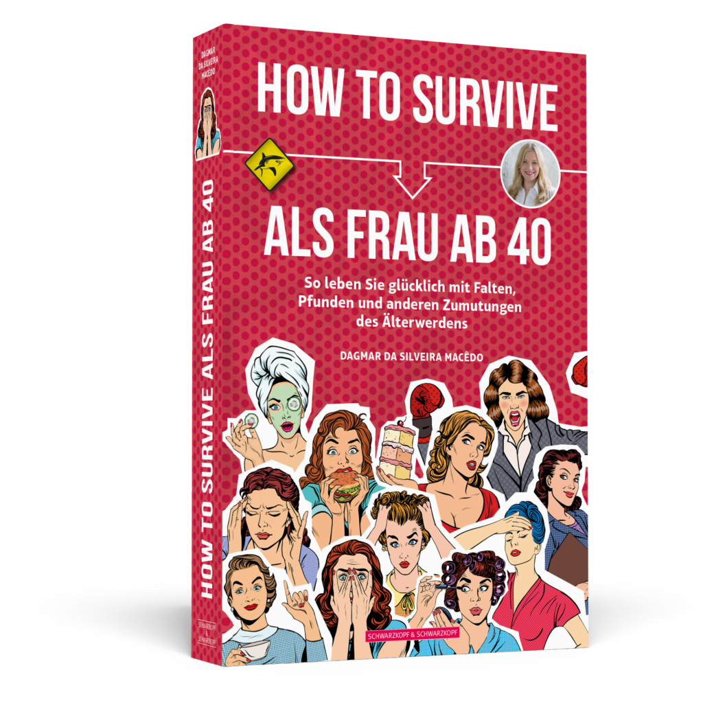 Cover - HOW TO SURVIVE ALS FRAU AB 40