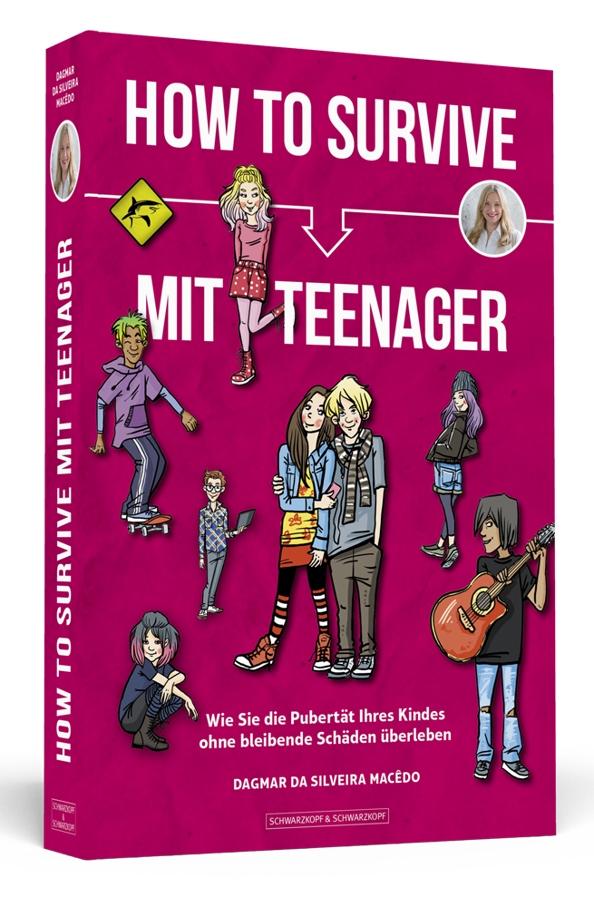 How to survive mit Teenager von Dagmar da Silveira Macêdo