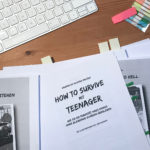 Korrekturen am Manuskript How to survive mit Teenager