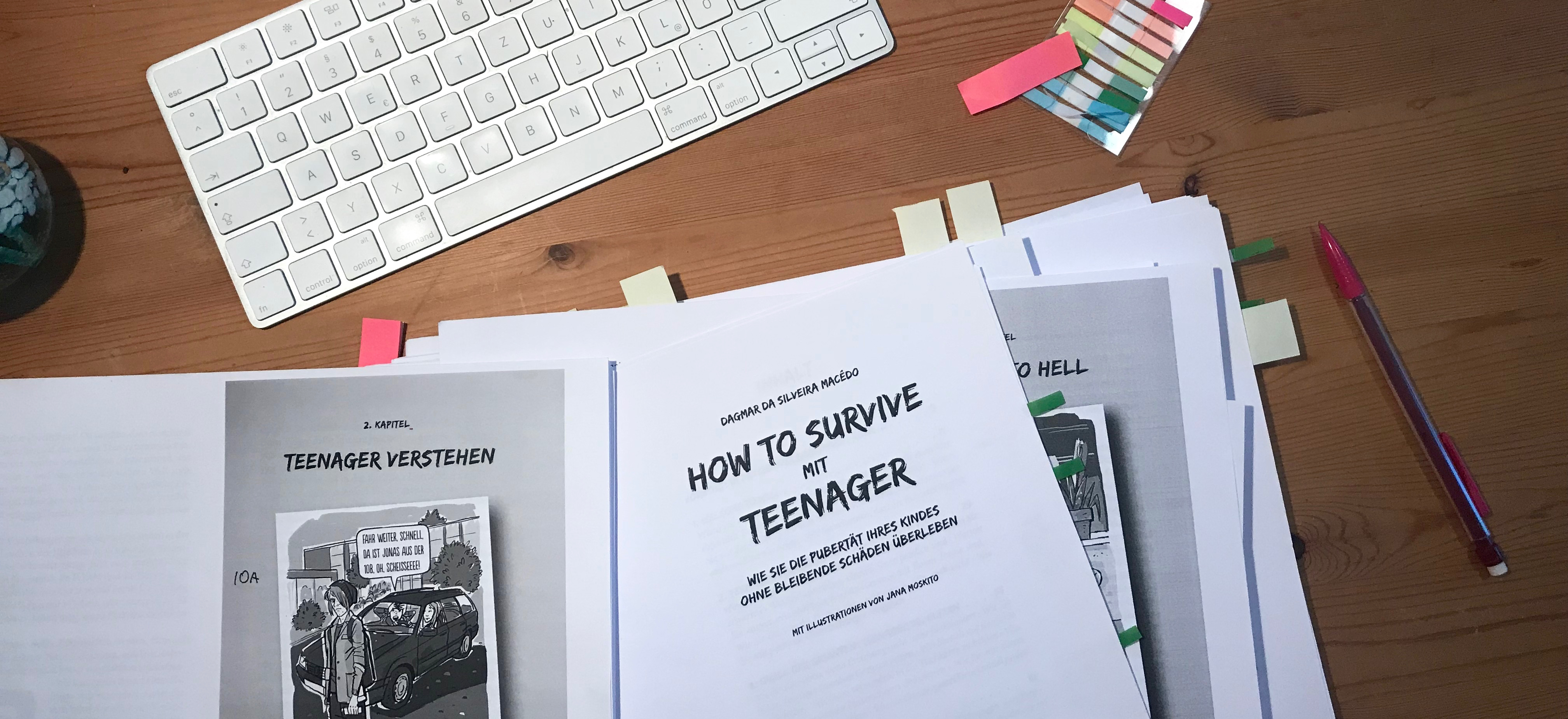 Korrekturen am Manuskript How to survive mit Teenager